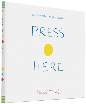 Press Here (Interactive Book for Toddlers and Kids, Interactive Baby Book) Cover Image