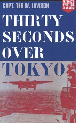 Thirty Seconds Over Tokyo (Aviation Classics) Cover Image