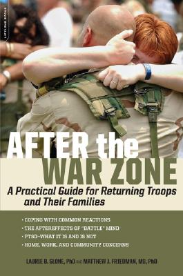 After the War Zone: A Practical Guide for Returning Troops and Their Families Cover Image