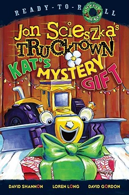 Kat's Mystery Gift (Jon Scieszka's Trucktown) Cover Image