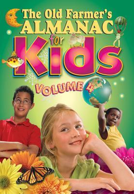 The Old Farmer's Almanac for Kids, Volume 4 Cover