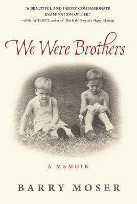 We Were Brothers: A Memoir Cover Image
