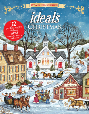 Christmas Ideals 75th Anniversary Edition Melinda Lee Rathjen (Ed.), Ideals, $14.99,