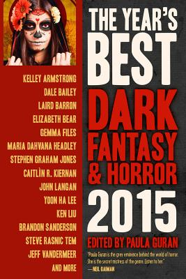 The Year's Best Dark Fantasy & Horror 2015 Edition Cover Image