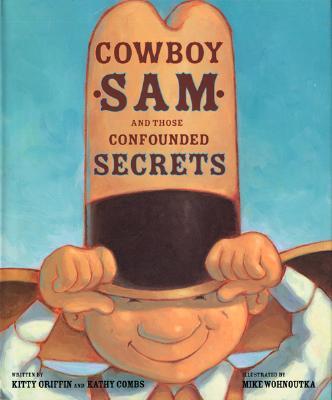 Cowboy Sam and Those Confounded Secrets Cover
