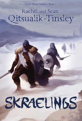 Skraelings (English): Clashes in the Old Arctic (Arctic Moon Magick #1) Cover Image