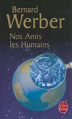 Nos Amis les Humains (Le Livre de Poche #3035) Cover Image