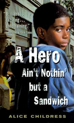 A Hero Ain't Nothin' but a Sandwich Cover Image
