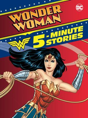 Wonder Woman 5-Minute Stories (DC Wonder Woman) Cover Image