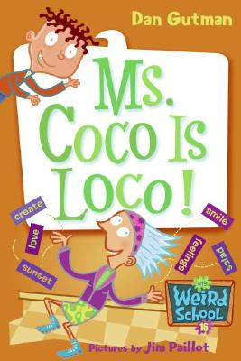 My Weird School #16: Ms. Coco Is Loco! Cover Image