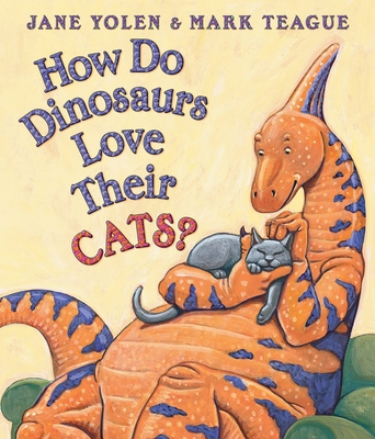 How Do Dinosaurs Love Their Cats? Cover