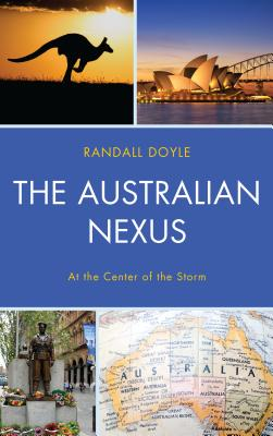 The Australian Nexus: At the Center of the Storm Cover Image