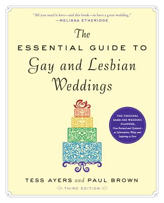 The Essential Guide to Gay & Lesbian Weddings Cover