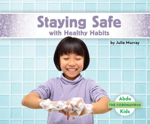 Staying Safe with Healthy Habits Cover Image