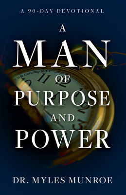 A Man of Purpose and Power: A 90-Day Devotional Cover Image