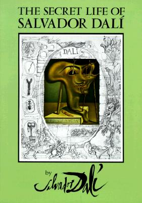 The Secret Life of Salvador Dalí (Dover Fine Art) Cover Image