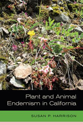Cover for Plant and Animal Endemism in California