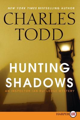 Hunting Shadows: An Inspector Ian Rutledge Mystery Cover Image