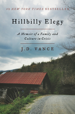 cover for Hillbilly Elegy: A Memoir of a Family and Culture in Crisis
