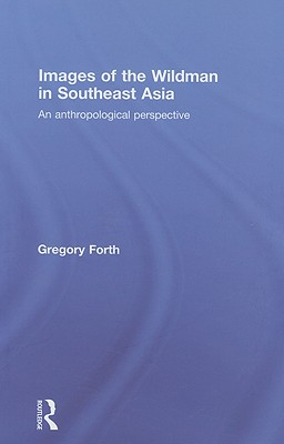 Images of the Wildman in Southeast Asia Cover