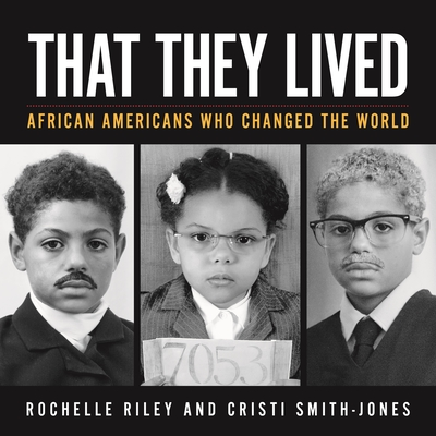 That They Lived: African Americans Who Changed the World (Painted Turtle) Cover Image