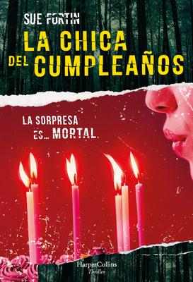 La chica del cumpleaños (The birthday girl - Spanish Edition) Cover Image