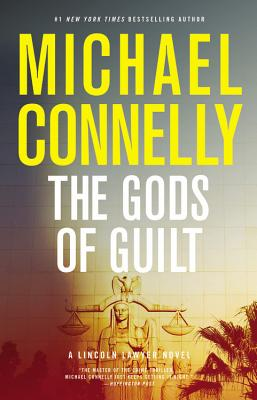 The Gods of Guilt (A Lincoln Lawyer Novel #5) Cover Image