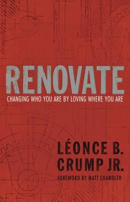 Renovate: Changing Who You Are by Loving Where You Are Cover Image