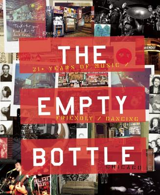 The Empty Bottle Chicago: 21+ Years of Music / Friendly / Dancing Cover Image