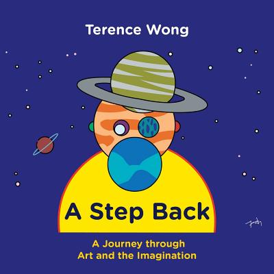 A Step Back: A Journey through Art and the Imagination Cover Image