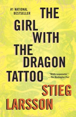 The Girl with the Dragon Tattoo: Book 1 of the Millennium Trilogy Cover Image