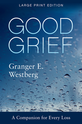 Good Grief: Large Print Cover Image