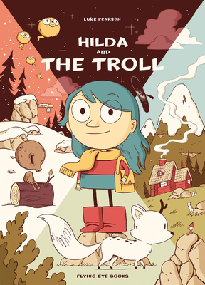 Hilda and the Troll: Hilda Book 1 (Hildafolk #1) Cover Image