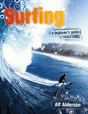 Surfing: A Beginner's Guide Cover Image