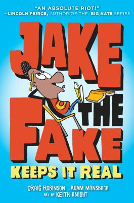 Jake the Fake Keeps it Real Cover Image