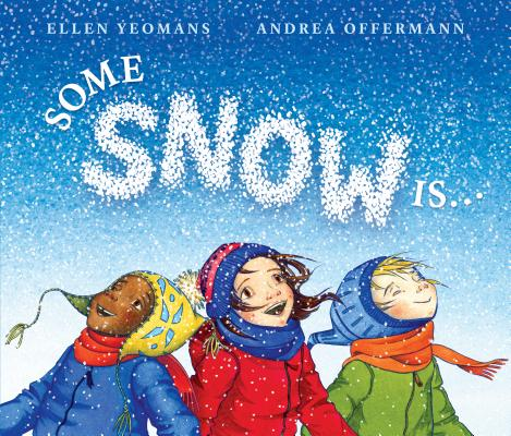 Some Snow Is... Cover Image