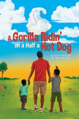 A Gorilla Ridin' on a Half a Hot Dog Cover Image