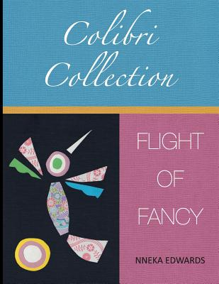 Colibri Collection: Flight of Fancy Cover Image