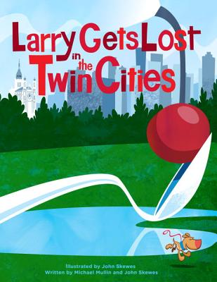 Larry Gets Lost in the Twin Cities Cover