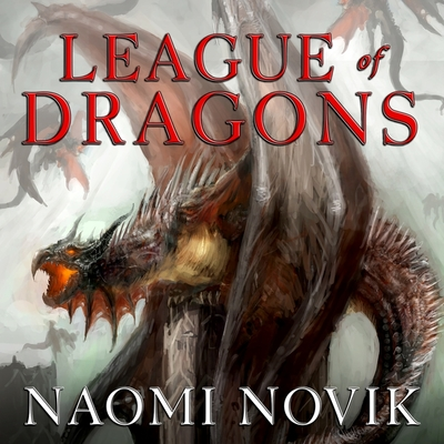 League of Dragons (Temeraire #9) Cover Image