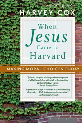 Cover for When Jesus Came to Harvard