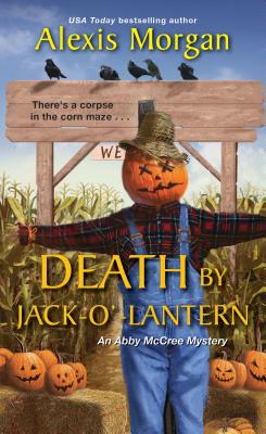 Death by Jack-o'-Lantern (An Abby McCree Mystery #2) Cover Image