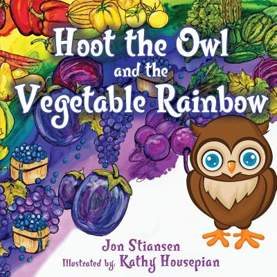 Hoot The Owl and The Vegetable Rainbow (School Edition) Cover Image