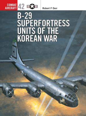 B-29 Superfortress Units of the Korean War Cover Image