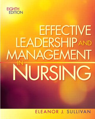 Effective Leadership and Management in Nursing Cover Image