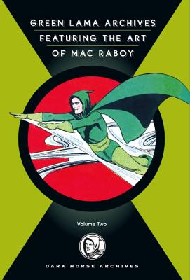 Green Lama Archives Featuring the Art of Mac Raboy, Volume 2 Cover
