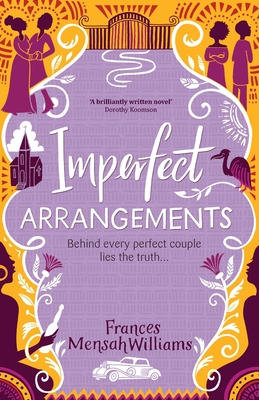 Imperfect Arrangements: The uplifting and heartwarming love stories of three sister-friends Cover Image