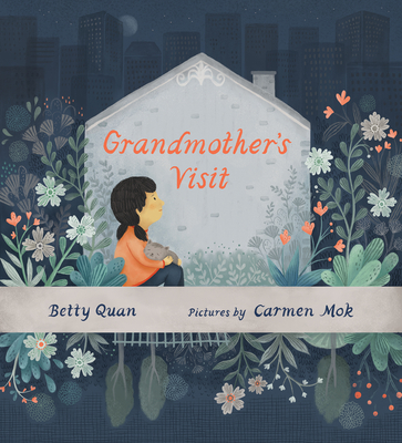 Grandmother's Visit by Betty Quan