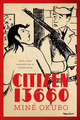 Citizen 13660 (Classics of Asian American Literature) Cover Image