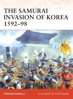 The Samurai Invasion of Korea 1592-98 Cover